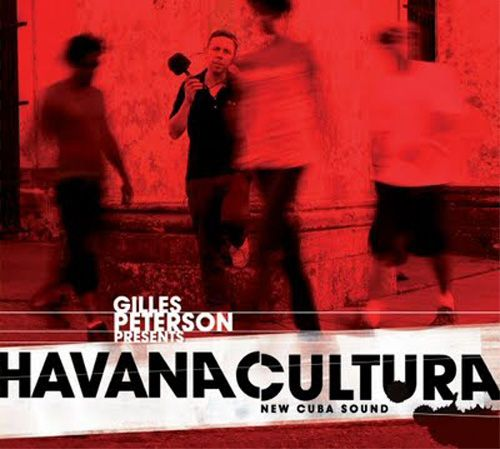 ARTISTES VARIÉS / HAVANA CULTURA (NEW CUBA SOUND) Brownswood Recordings / Select