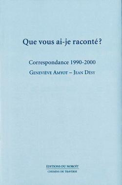 Extrait de Que vous ai-je raconté ?, par Geneviève Amyot et Jean Désy