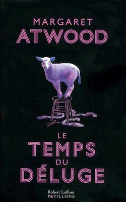Extrait du roman Le temps du déluge, par Margaret Atwood