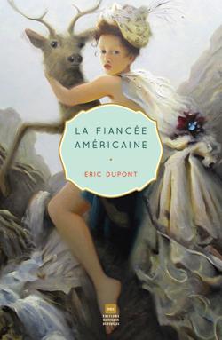 Extrait du roman La fiancée américaine, par Eric Dupont