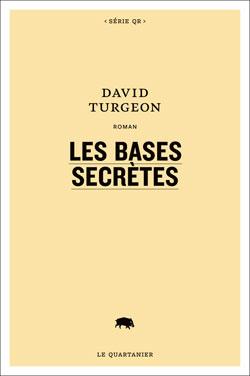 Extrait du roman Bases secrètes, par David Turgeon