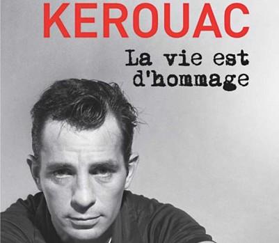 Jack Kerouac Vie est d'hommage